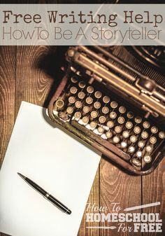 Have a budding storyteller in your home? Here are tons of FREE resources to help your novelist become an excellent writer!