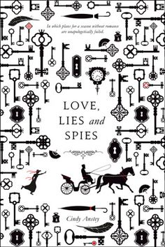 Love, Lies, and Spies by Cindy Anstey