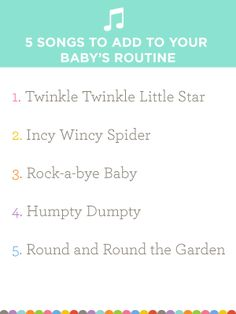 5 Songs and nursery rhymes to add to your baby's routine!