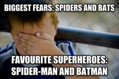 Dump A Day Funny Pictures Of The Day - 83 Pics. Favorite superheroes: Spiderman and Batman. Biggest fears: spiders and bats