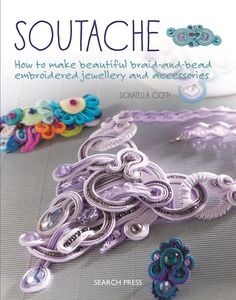 93 best jewelry making images on pinterest diy jewelry making soutache how to make beautiful braid and bead embroidered jewelry and accessories fandeluxe Images