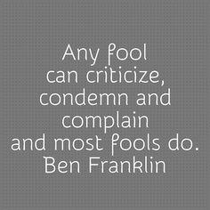 - Ben Franklin #quotes #fools