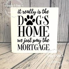 Dog's Home #wood #sign #woodsign #carlyandcass #homedecor #farmhouse Unique Home Decor, Home Decor Items, Used Pallets, Wood Signs For Home, Dog Rooms, Dog Crafts, Pallet Crafts, Dog Signs, Pallet Signs