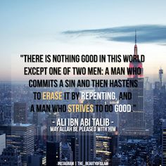 Repent & do good. Best Islamic Videos - www. Islamic Qoutes, Islamic Inspirational Quotes, Muslim Quotes, Religious Quotes, Islamic Messages, Islamic Art, Imam Ali Quotes, Allah Quotes, Quran Quotes