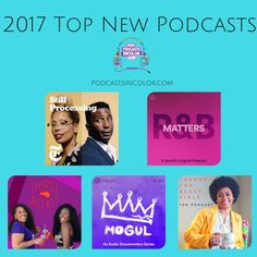 2017 Top New Podcasts #Top2017Podcasts  http://podcastsincolor.com/podsincolornews/2017topnewpodcasts
