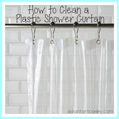 How to Clean a Plastic Shower Curtain - Ask Anna