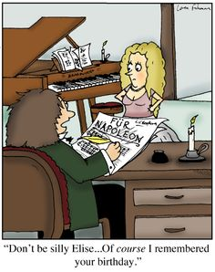 Wrong piece (Beethoven considered dedicating his Symphony No. 3 to Napoleon, not Für Elise), but funny nonetheless.