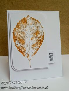 TECHNIQUE: stamping with real leaves! More info and pics on my blog!  #ingridscraftscorner #ingridkristinav #cardmaking #craft #art