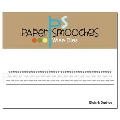 Paper Smooches DOTS AND DASHES Wise Dies