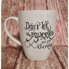 Harry Potter themed coffee mug, tea, drinker, mug, fan, muggle,... ($14) ❤ liked on Polyvore featuring home, kitchen & dining, drinkware, personalize mugs, quote mugs, tea coffee mugs, personalized mugs and personalized drinkware