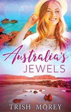 Mills & Boon™: Australia's Jewels by Trish Morey