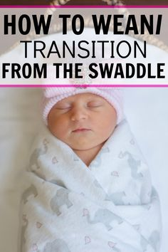 Ready to stop swaddling your baby? Read this post about different methods and how to wean/transition from the swaddle. It made getting my baby to sleep unswaddled so much easier! How to stop swaddling your baby. Breaking the swaddle habit.