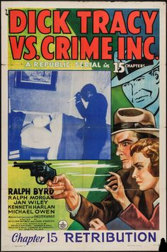Dick Tracy vs. Crime Inc. (1941) Movie Serial - Stars: Ralph Byrd, Michael Owen, Jan Wiley, John Davidson, Ralph Morgan, Jack Mulhall ~  Directors: John English, William Witney (Chapter 15: Retribution)