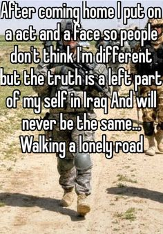 The Heartbreaking Military Confessions Of Whisper. this is a sad sad truth - I can remember the day! Military Quotes, Military Humor, Military Love, Military Veterans, Military Girlfriend, Army Quotes, Army Mom, Military Spouse, Military Service