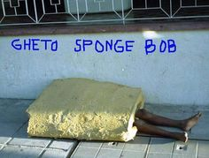 Ghetto Spongebob  -- hilarious jokes funny pictures walmart fails meme humor