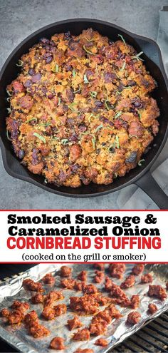 A delicious and savory dressing (or stuffing) recipe made with smoked sausage caramelized onions and cornbread. This stuffing recipe is cooked on the smoker or grill leaving room in your oven for all the other dishes! - Smoker - Ideas of Smoker Grilling Recipes, Cooking Recipes, Smoker Recipes, The Best Thanksgiving Stuffing Recipe, Cooking On The Grill, Smoker Cooking, Fall Dishes, Caramelized Onions, Kitchen Recipes
