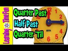 Telling Time for Kids, Quarter Past, Half Past, Quarter 'Til | Clock for Kids | Tell Time in English - YouTube