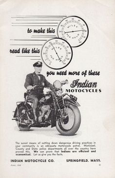 1935 Indian Motorcycle Ad Motorcycle Cop Cuts Down Dangerous Driving Practices #vintagead #magazinead