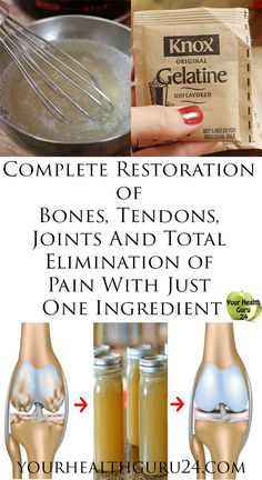 Complete Restoration of Bones, Tendons, Joints And Total Elimination of Pain With Just One Ingredient – Your Health Guru 24