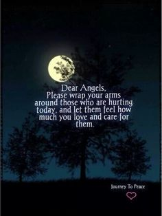 Dear Angels...