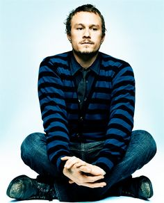 """Heath Ledger (April 4, 1979 - January 22, 2008)  """"I never had money, and I was very happy without it. When I die, my money's not gonna come with me. My movies will live on – for people to judge what I was as a person. I just want to stay curious."""""""