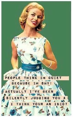 19 new Ideas for quotes funny sarcastic retro humor sad Retro Humor, Vintage Humor, Retro Funny, Retro Quotes, Vintage Quotes, Sarcastic Quotes, Funny Quotes, Funny Memes, Funny Sarcastic