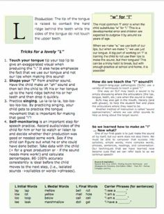 L sound artic cheat sheet  Repinned by SOS Inc. Resources.  Follow all our boards at http://pinterest.com/sostherapy  for therapy resources.