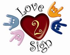 I love American Sign Language
