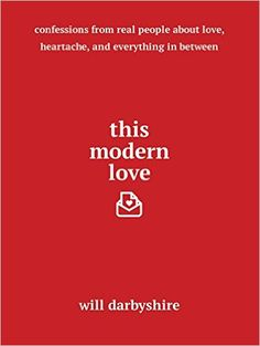 This Modern Love: Will Darbyshire: 9781501154454: Amazon.com: Books