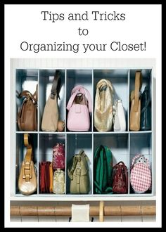 Got a closet full of clutter? Use these easy tips and tricks to help you get organized!