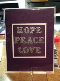 Peace And Love, Chalkboard Quotes, I Card, Art Quotes