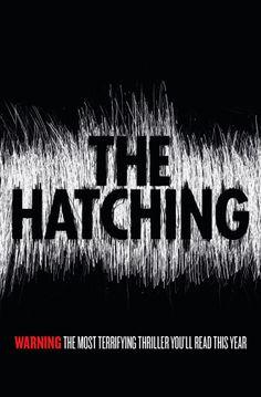 The Hatching by Ezekiel Boone 05/07/2016