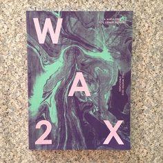 Grab Wax 2 at Draw Down Books