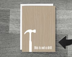 Fathers Day Greeting Card Funny Not a Drill by hairbrainedschemes, $5.00