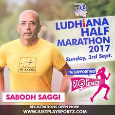 We are extremely delighted to have Sabodh Saggi supporting the cause: STOP VIOLENCE AGAINST WOMEN  Sabodh is one of the forces behind building a Community of long distance and ultra runners in Chandigarh Mohali Panchkula - Tricity  Run along with Sabodh in Ludhiana Half Marathon 2017 and commit to fighting Gender Inequality and Discrimination which are the main root causes of violence against wome