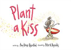♥ Plant A Kiss ♥ Great kid's book for Valentines! See the fun activity it inspired me to do with my granddaughters at our Valentine's Tea Party--under holidays and Cinderella Days at www.mytributejournal.com