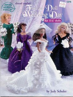 Fashion Doll Wedding Day for Barbie Dolls Thread Crochet Pattern Leaflet This pattern leaflet contains instructions for making the outfit shown which is sized to fit an fashion doll like Barbie. No dolls or doll accessories are included. Barbie Bridal, Barbie Wedding Dress, Barbie Dress, Wedding Dresses, Crochet Doll Dress, Crochet Barbie Clothes, Crochet Outfits, Vintage Barbie Clothes, Barbie Clothes Patterns