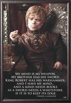game of thrones quote  I am the god of tits and wine