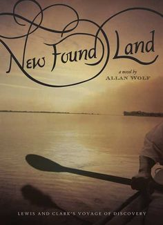 "New Found Land: Lewis and Clark's Voyage of Discovery. In powerful, lyrical language, here is the journey of Lewis and Clark told by themselves and their diverse crew -- from a one-eyed French-Indian fiddler to Clark's African-American slave; from Sacagawea to Lewis's Newfoundland dog, a ""seer"" whose narrative resonates long after the book is closed. PB 9780763632885 Grade 6-12 #commoncore"