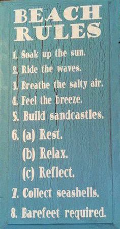Beach rules! I wish these were the only rules I had to follow!