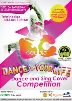 """SONIC YOUTH Event Organizer Proudly Present : D Double C (Dance for Your Life) """"Dance and Sing Cover Competition"""" Sabtu, 6 Desember 2014 At BG Junction – Surabaya  http://eventsurabaya.net/ddoublec-dance-for-your-life-dance-and-sing-cover-competition/"""
