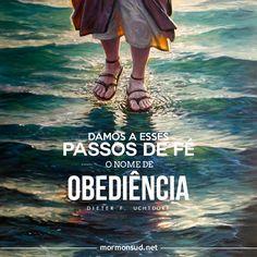 A obediência expande nossa fé! Acesse: http://mormonsud.net