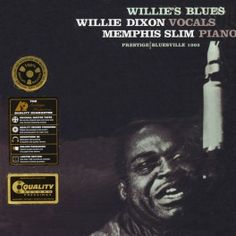 Willie+Dixon+and+Memphis+Slim+Willie's+Blues+LP+Vinil+200g+Stereo+Prestige+Analogue+Productions+QRP+USA+-+Vinyl+Gourmet