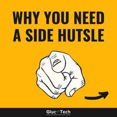 Why you Need a side hutsle | glucotech
