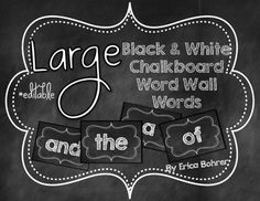 LARGE Black & White Chalkboard Word Wall Words {Editable}