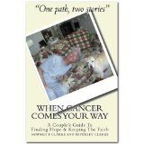 When Cancer Comes Your Way (Kindle Edition)By Howard and Beverley Clarke
