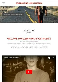 I've been busy today adding updates. To see the newest additions, either click on the link at the top of the homepage or go to New Additions under the About CRP tab in the menu. 😀  http://celebratingriverphoenix.weebly.com