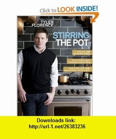 Stirring The Pot (9780696241574) Tyler Florence , ISBN-10: 0696241579  , ISBN-13: 978-0696241574 ,  , tutorials , pdf , ebook , torrent , downloads , rapidshare , filesonic , hotfile , megaupload , fileserve