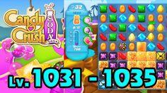 Candy Crush Soda Saga - Level 1031 - 1035