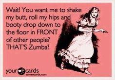 Yes- that's Zumba!  Ha ha!!  @Amber McCandless, @Lucy Kemp Barberena McCullough, and @Karen Jacot Nuño!!!
